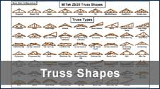 Truss Shapes Available