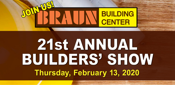 2020 Braun Building Center Builders Show